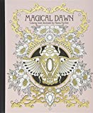 Magical Dawn Coloring Book: Published in Sweden as 'Magisk Gryning'...