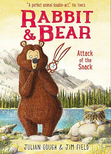 Attack of the Snack: Book 3 (Rabbit and Bear) por Julian Gough