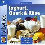 Hobbythek Joghurt, Quark & Käse
