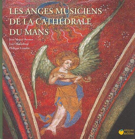 Les anges musiciens de la cathédrale du...
