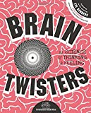 Brain Twisters: The Science of Thinking & Feeling by Clive Gifford (2015-08-24)