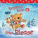 Benjamin Bear Says Please
