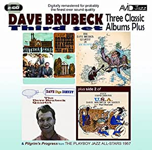 Three Classic Albums Plus (Dave Digs Disney / Southern Scene / The Dave Brubeck Quartet In Europe)