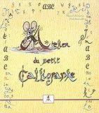 Image de Atelier du petit calligraphe ; ABC du petit poÿ..te
