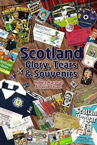 Scotland - Glory, Tears & Souvenirs