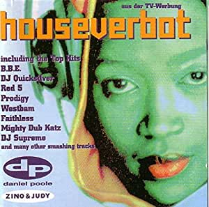 Houseverbot 1997 music for House music 1997