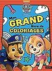 Paw Patrol-La Pat'Patrouille - Mon grand livre de coloriages