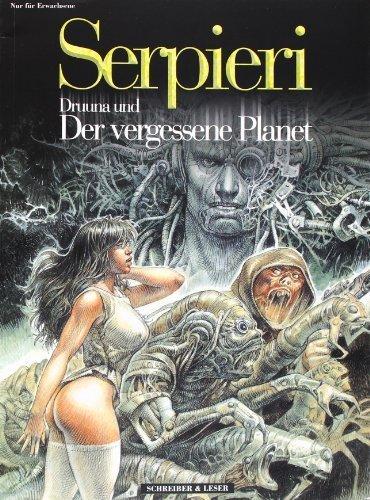 Druuna und der vergessenen Planet. by Paolo Eleuteri Serpieri (2001-12-31)