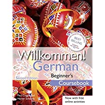 Willkommen! German Beginner's Course 2ED Revised: Coursebook