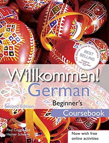 Willkommen! German Beginner's Course 2ED Revised: Coursebook