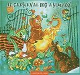 Le Carnaval Des Animaux [Import anglais]
