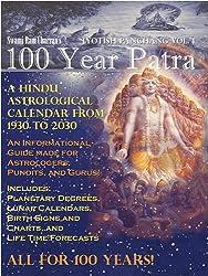 100 Year Patra (Panchang) Vol 1: Vedic Science - Astrological Calendar from 1930 - 2030