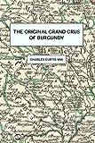 The Original Grands Crus of Burgundy