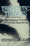Therapeutic Trances: The Co-Operation Principle In Ericksonian Hypnotherapy