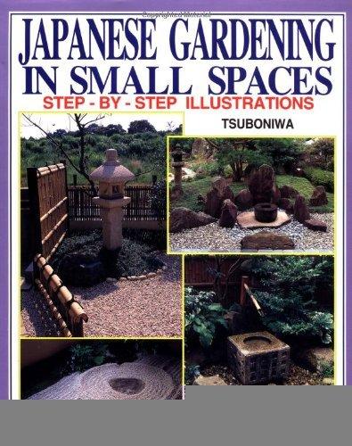 Japanese Gardening in Small Spaces [Hardcover] [1996] Isao Yoshikawa