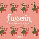 FUSSOIR - Générateur de plaisir de Fussoir