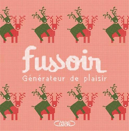 FUSSOIR - Générateur de plaisir par Jean-michel Fussoir