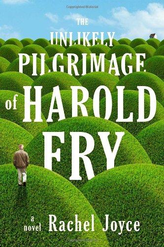 Buchseite und Rezensionen zu 'The Unlikely Pilgrimage of Harold Fry: A Novel' von Rachel Joyce