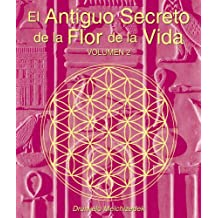 El Antiguo Secreto de la Flor de la Vida, Volumen II (Spanish Edition)