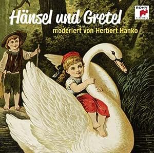 Hänsel und Gretel - moderiert von Herbert Hanko