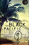 The Black Pacific (Theory for a Global Age)