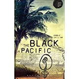 The Black Pacific: Anticolonial Struggles and Oceanic Connections (Theory for a Global Age)
