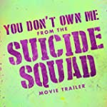 "You Don't Own Me (From the ""Suicide S..."