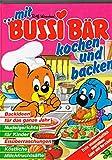 Mit Bussi-Bär kochen und backen lernen