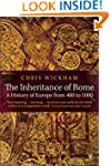The Inheritance of Rome: A History of...