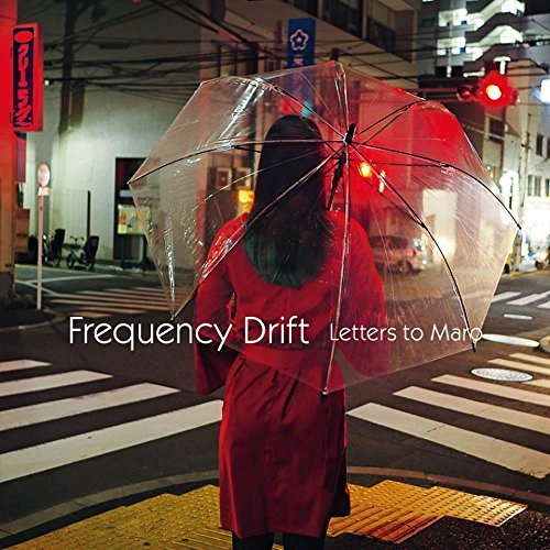 Frequency Drift: Letters to Maro (Audio CD)