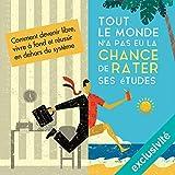 Telecharger Livres Tout le monde n a pas eu la chance de rater ses etudes (PDF,EPUB,MOBI) gratuits en Francaise