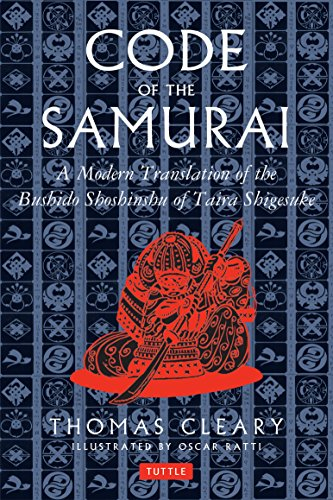 Code of the Samurai: A Contemporary Translation of the Bushido Shoshinshu of Taira Shigesuke por Thomas Cleary