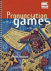 Pronunciation Games (Cambridge Copy Collection) by Mark Hancock (1996-02-23)