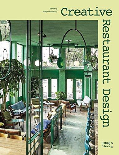 Creative Restaurant Design par Edited by Leo Einstein Franciscus