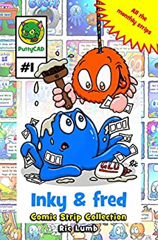 Inky & Fred Comic Strip collection by [Lumb, Ric]