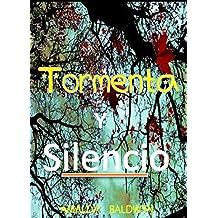 Tormenta y Silencio (Spanish Edition)