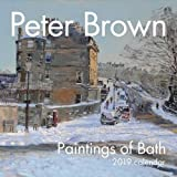 Peter Brown: Paintings of Bath Calendar 2019