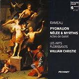 Rameau : Pygmalion / Nélée & Myrthis [Import anglais]