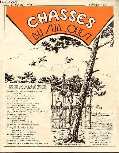 CHASSES DU SUD-OUEST N°2 - LE SORT DES CHASSEURS CITADINS. OISEAUX BAGUES. L'ESSUIE-GLACE. LA BECASSINE. LE TIR AU PIGEONS EN 1896. CHRONIQUE D'UN PIMENT. LA VISION CREPUSCULAIRE ET NOCTURE. SOUVENIRS. LA PAGE DE LA PECHE. UN CHASSEUR DE SAUVAGINE. par COLLECTIF