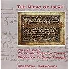 The Music of Islam Volume 8: Folkloric Music of Tunisia by Lofti Jormana Group (2001-02-01)