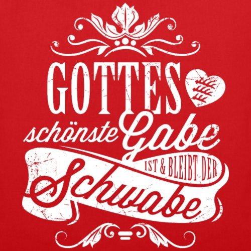 Spreadshirt Schwoba Gottes Schönste Gabe Schwabe Spruch Stoffbeutel Rot