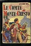 LE COMTE DE MONTE CRISTO- TOME 1 vendu seul - CALMANN LEVY