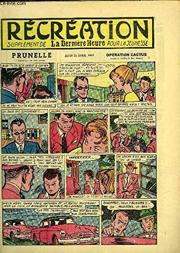 vril 1957 : Le retour des Oiseaux - Le ballon captif (conte) - Prunelle,