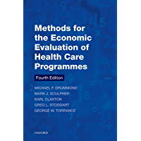 Methods for the Economic Evaluation of Health Care Programmes (Oxford Medical Publications) (English Edition)