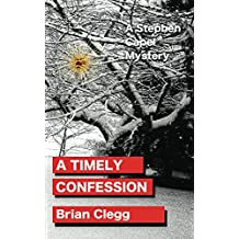 A Timely Confession: A Stephen Capel Mystery (English Edition)