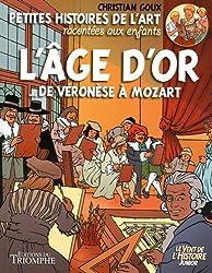 L'âge d'or : De Verronese à Mozart