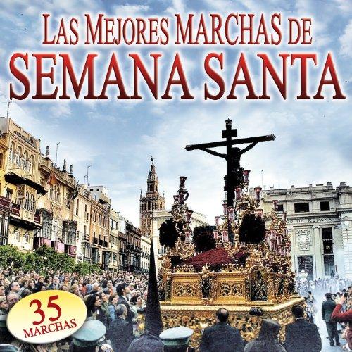 Las Mejores Marchas de Semana Santa