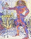 Vers des temps nouveaux - KUPKA, Oeuvres Graphiques 1894-1912
