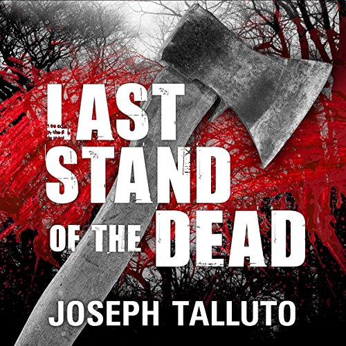 Last Stand of the Dead: White Flag of the Dead, Book 6 - Joseph Talluto - Unabridged