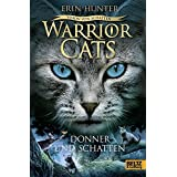 Warriors Cats - Vision von Schatten. Donner und Schatten: Staffel VI, Band 2 (Warrior Cats)
